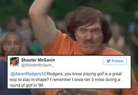 Happy Gilmore Meme - shooter mcgavin and aaron rodgers got into a twitter fight over