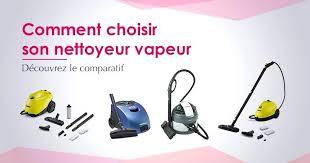 nettoyer canapé avec nettoyeur vapeur nettoyer canape avec nettoyeur vapeur guide dachat quel choisir en