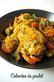 cuisiner le poulet colombo de poulet recette de plat colombo et du riz