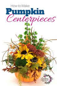How To Make Fall Decorations At Home Best 25 Pumpkin Centerpieces Ideas On Pinterest Pumpkin Wedding