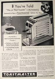 Toastmaster Toaster 1930 Vintage Toastmaster Toaster Ad Vintage Appliance Ads