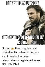 prepare yourself 108 yearsoldand full code memegenerator net noooo