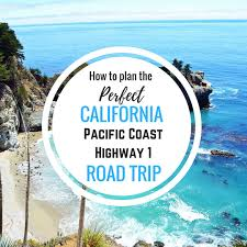 Pacific Coast Highway Map California Pacific Coast Highway 1 Road Trip Guide Modern Honey