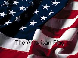 The Amarican Flag The American Flag The Star Is A Symbol Of The Heavens And The