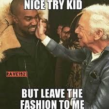 Grappige Memes - fashion meme friday kanye west editie trend kidz