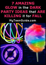 glow in the party ideas for teenagers 7 amazing fall glow in the party ideas birthdays and