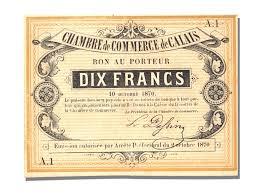 chambre de commerce de calais 10775 bon au porteur 10 francs calais unc 10 francs from 151