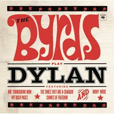 the byrds play dylan the byrds tidal
