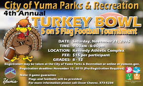 4th annual turkey bowl 5 on 5 flag football tournament city of