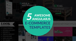 5 awesome angularjs templates for e commerce sites themes for