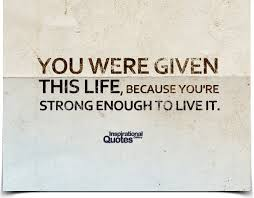 you were given this because you re enough to live it