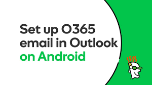 office 365 android setup godaddy office 365 email setup in outlook app android godaddy
