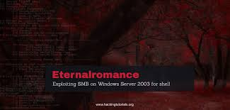 eternalromance exploiting windows server 2003 hacking tutorials