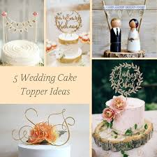 5 wedding cake topper ideas hill city virginia wedding