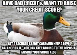 Bad Credit Meme - actual advice mallard memes quickmeme