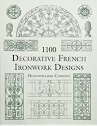 ornamental ironwork 670 illustrations dover pictorial