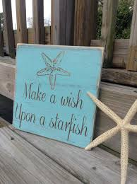 beach signs home decor beach sign make a wish upon a starfish coastal and nursery decor