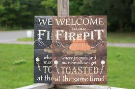 Pallet Fire Pit by Welcome To Our Firepit Personalized Firepit Sign Campfire Sign