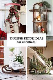 33 creative and sleigh décor ideas for digsdigs