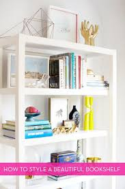 how to style a bookcase how to style a beautiful bookshelf curbly