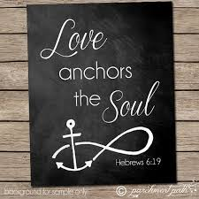Quot Love Anchors The Soul - love anchors the soul wall art hebrews 6 19 bible verse art