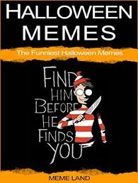 Halloween Meme - halloween memes for adults by halloween meme land