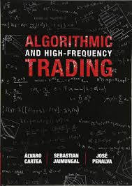 algorithmic and high frequency trading mathematics finance and