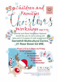 new children and families christmas workshop central u0026 west