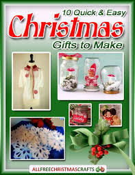 christmas gifts 10 10 and easy christmas gifts to make free ebook