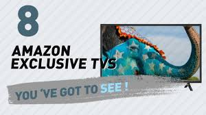 Most Popular Amazon Amazon India Exclusive Tv U0027s Collection The Most Popular 2017