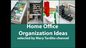 Home Office Organization Ideas Home Office Organization Ideas Youtube