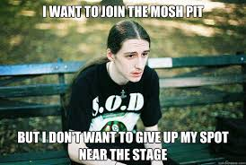 Mosh Pit Meme - the appeal of the mosh pit dawn of april