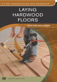 amazon com laying hardwood floors don bollinger tv