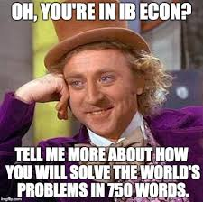 Economics Meme - internal assessment international economics mr brackrog