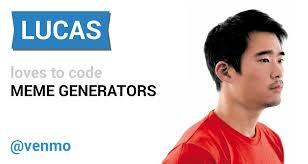 Meme Maker Android - github ronshapiro lucas meme generator a lucas uses venmo meme