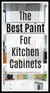 the best paint for kitchen cabinets wife in progress