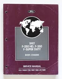 1997 official ford motor company service manual ford f 250 hd f