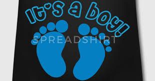 baby shower shirts baby shower shirts its a boy t shirt spreadshirt km creative