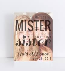 wedding quotes of honor will you be my of honor personalized photo quote honor
