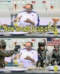 Oil Meme - now we add a cup of oil cook meme united states funny