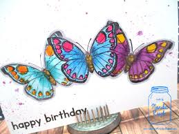 creative with monika butterfly happy birthday card and a just a