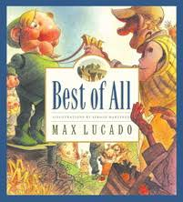max lucado s wemmicks best of all max lucado