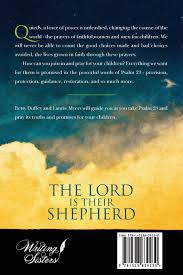 the lord is their shepherd praying psalm 23 for your children