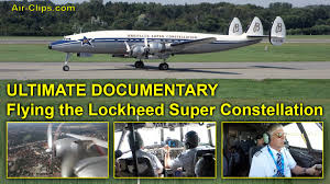 Lockheed Constellation Interior Lockheed Super Constellation Ultimate Cockpit Documentary Many