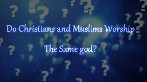 do christians and muslims worship the same god god is not a name