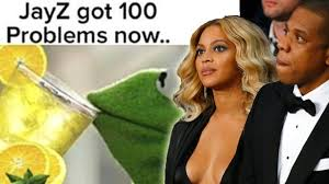 Jay Z Meme - jay z got 100 problems now beyonce s lemonade has spawned