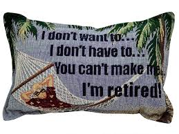 Discount Throw Pillows For Sofa by Amazon Com I Dont Want To Im Retired Pillow Home U0026 Kitchen