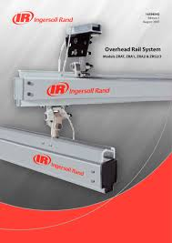 overhead rail system models zrat zra1 zra2 u0026 zrs2 3 ingersoll