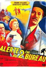 deuxieme bureau alerte au deuxième bureau 1956 imdb