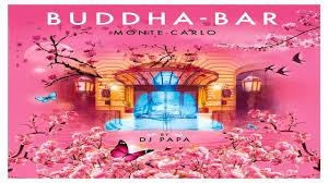 Monte Carle Buddha Bar Monte Carlo 2017 Makis Ablianitis Uranos Youtube
